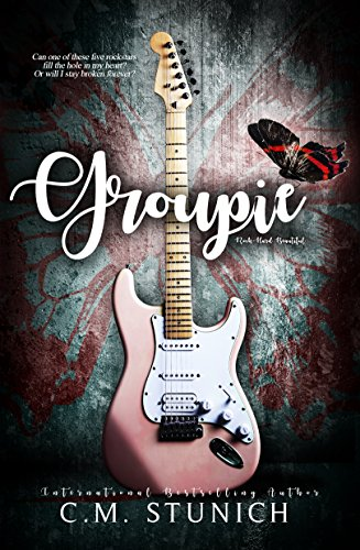 #GuestReview: Groupie by C.M. Stunich @CMStunich @PaRoyle #Review