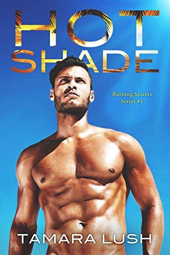 Hot Shade - Tamara Lush