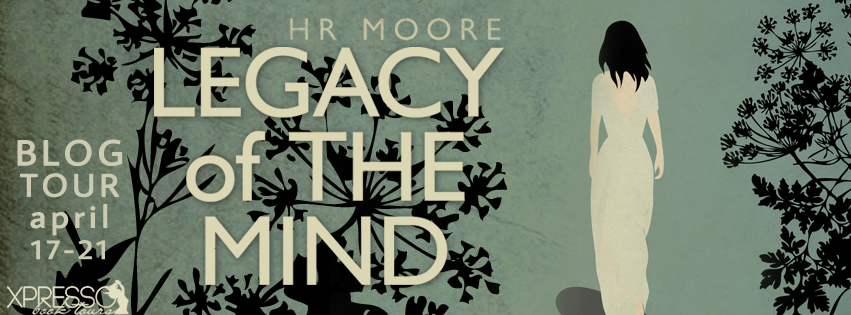 Legacy of the Mind by HR Moore