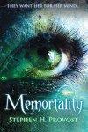 Memortality - Stephen H. Provost