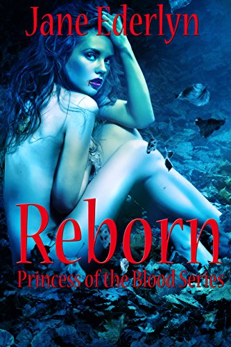 #BlogTour: Reborn by Jane Ederlyn @ediojeda @UFBooks #Review #Giveaway