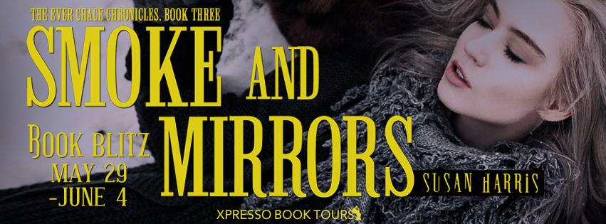 Smoke and Mirrors by Susan Harris