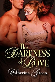 The Darkness of Love - Catherine Green