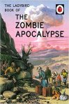 the-ladybird-book-of-the-zombie-apocalypse