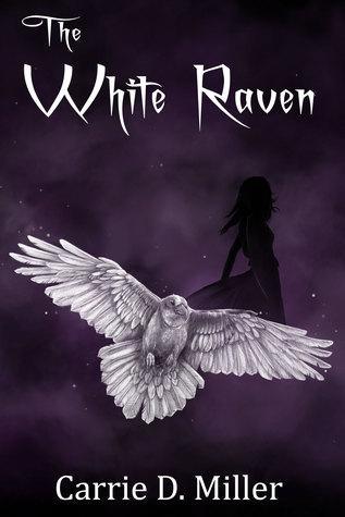 The White Raven - Carrie D. Miller