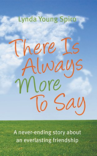There Is Always More To Say - Lynda Spiro