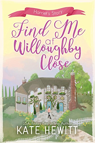 Find Me At Willoughby Close - Kate Hewitt