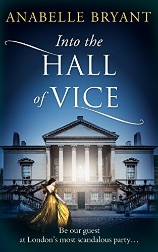 #Review: Into The Hall Of Vice by Anabelle Bryant @AnabelleBryant @HQDigitalUK