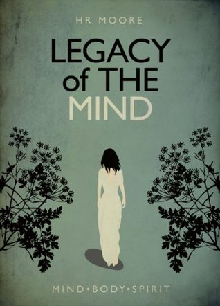 #BlogTour Legacy of the Mind by H.R. Moore @hr_moore @XpressoTours #AuthorInterview #Giveaway