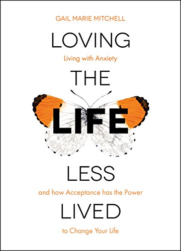 #BlogTour: Loving The Life Less Lived by Gail Marie Mitchell @GailMitchell42 @RedDoorBooks #MHAW17 #LTLLL #AuthorInterview #Review#Giveaway