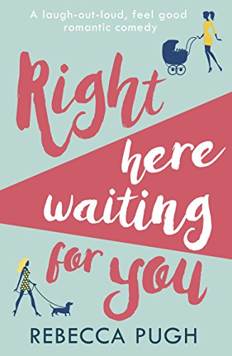 #Review: Right Here Waiting For You by Rebecca Pugh @RebeccaPAuthor@HQDigitalUK