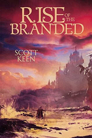 #BlogTour: Rise of the Branded by Scott Keen @widopublishing @XpressoTours#GuestPost