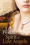 Spirit of Lost Angels - Liza Perrat