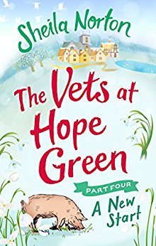 #Review: The Vets at Hope Green: Part 4: A New Start by Sheila Norton @NortonSheilaann @EburyPublishing