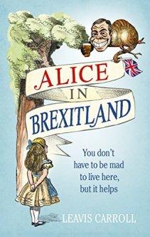 Alice in Brexitland - Leavis Carroll