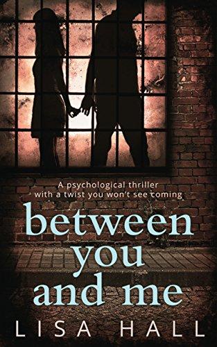 Between You and Me - Lisa Hall