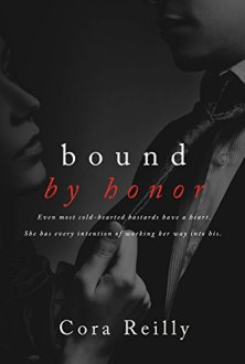 Bound by Honor - Cora Reilly