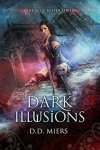 Dark Illusions - D.D. Miers