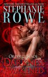Darkness Awakened - Stephanie Rowe