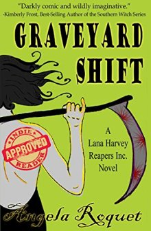 Graveyard Shift - Angela Roquet