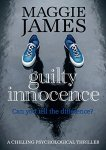 Guilty Innocence - Maggie James