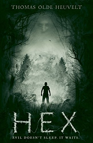 #Review: HEX by Thomas Olde Heuvelt @Thomas_Novelist @HodderBooks