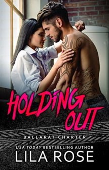 Holding Out - Lila Rose