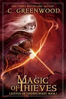 Magic of Thieves - C. Greenwood