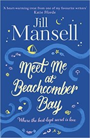 Meet Me at Beachcomber Bay - Jill Mansell
