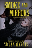 Smoke and Mirrors - Susan Harris