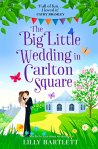 The Big Little Wedding in Carlton Square - Lilly Bartlett