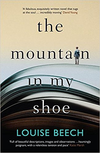 The Mountain in My Shoe - Louise Beech