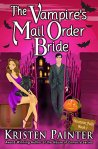 The Vampire's Mail Order Bride - Kristen Painter
