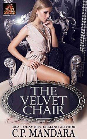 The Velvet Chair - C.P. Mandara