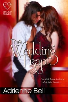 The Wedding Trap - Adrienne Bell