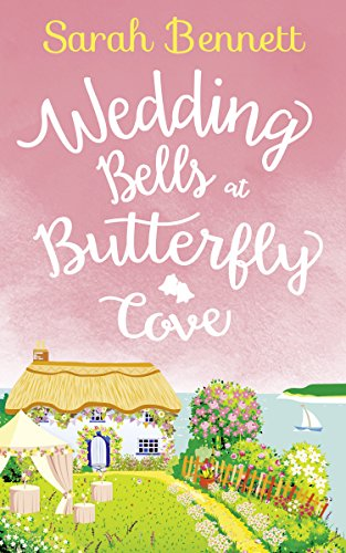 #BlogTour: Wedding Bells at Butterfly Cove by Sarah Bennett @Sarahlou_writes @HQDigitalUK @NeverlandBT #Review #Giveaway