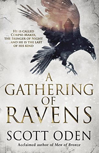 #BlogTour: A Gathering of Ravens by Scott Oden @orcwriter @TransworldBooks #Review
