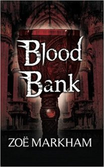 Blood Bank - Zoe Markham