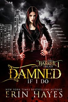 Damned If I Do - Erin Hayes