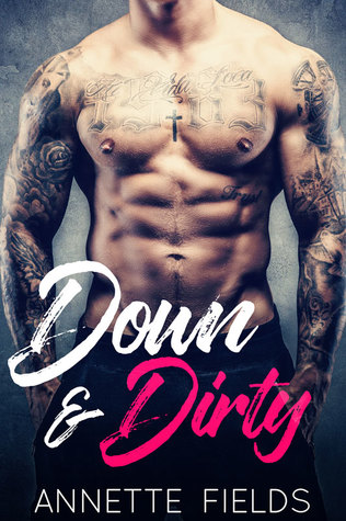 #BookBlitz: Down and Dirty by Annette Fields @XpressoTours #Q&A #Excerpt #Giveaway