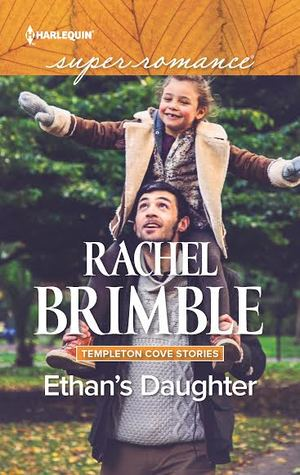Ethan's Daughter - Rachel Brimble