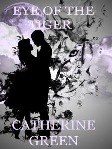 Eye of the Tiger A Redcliffe Novel - Catherine Green