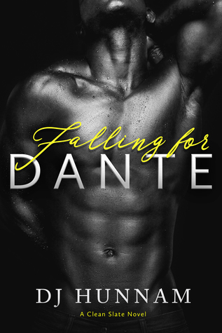 #BookBlitz: Falling for Dante by DJ Hunnam @DJHunnamAuthor @XpressoTours #Excerpt #Giveaway