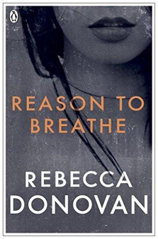 Reason to Breath by Rebecca Donovan