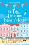 The Big Dreams Beach Hotel - Lilly Bartlett