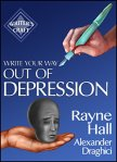Write Your Way out of Depression - Rayne Hall