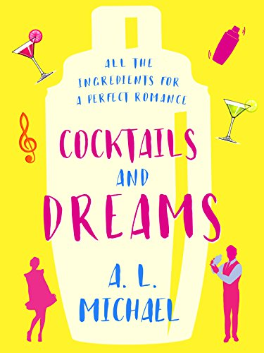 #BlogTour: Cocktails and Dreams by A.L. Michael @ALMichael_ @canelo_co @NeverlandBT #Review #Giveaway