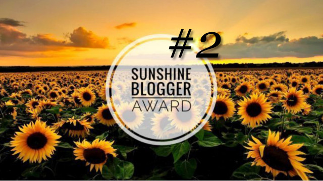 AWARD: The Sunshine Blogger Award … Take 2