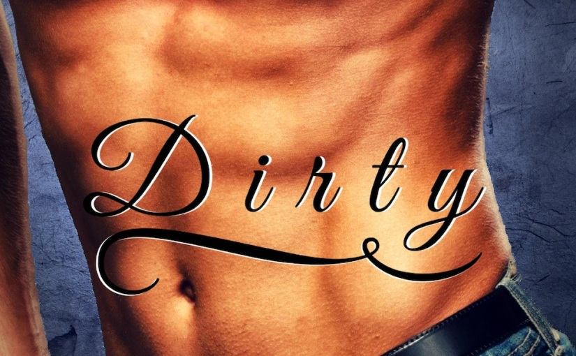 #BlogTour: Dirty by R.L. Kenderson @rlkenderson @RABTBookTours #Review #Giveaway
