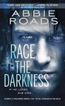 Race The Darkness - Abbie Roads